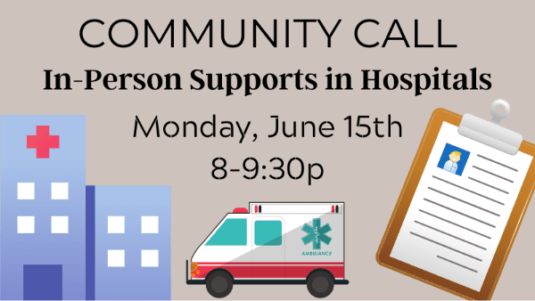 Community Call In-Person Supports in Hospitals