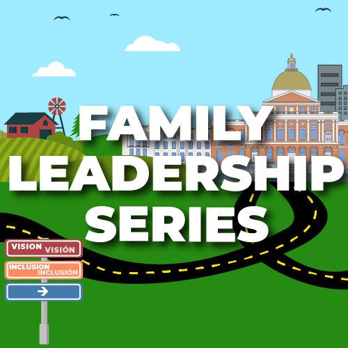 Graphic: Family Leadership Series banner, illustration of landscape of Massachusetts, with roads leading to the Capitol