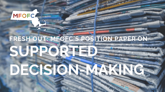 New MFOFC Position Paper on Supported Decision-making