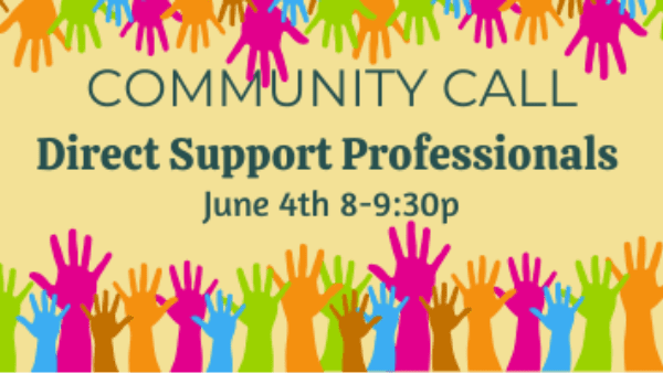 Community Call Direct Support Professionals